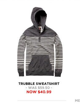 Trubble Sweatshirt - was $59.50 - now $40.99