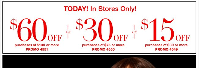 Today Only - Save $60 in stores!