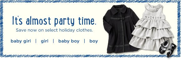 It's almost party time. Save now on select holiday items.