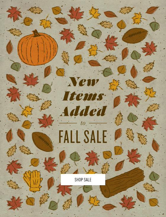 New items added to our Fall Sale