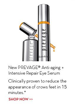 New PREVAGE® Anti-aging Intensive Repair Eye Serum. Clinically proven to reduce the appearance of crows feet in 15 minutes.* SHOP NOW.