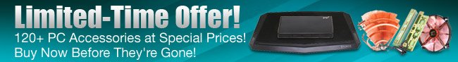 limited-time offer! 120 plus pc accessories at special prices! buy now before they're gone!