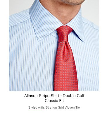Allason Stripe Shirt - Double Cuff | Styled with: Stratton Grid Woven Tie