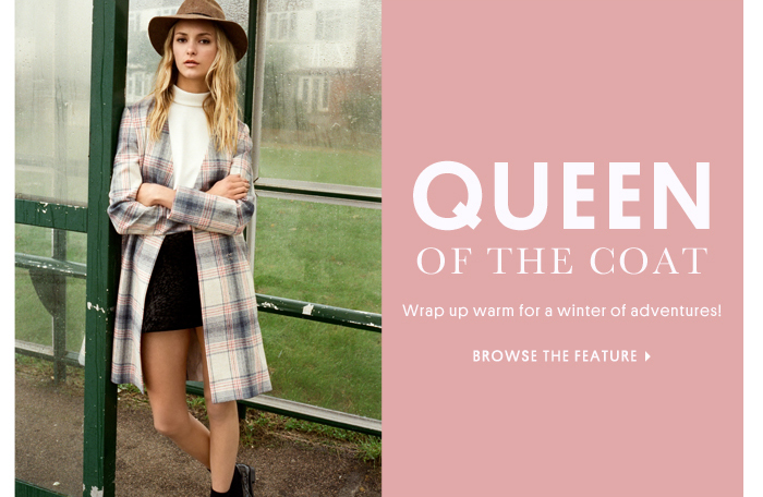QUEEN OF THE COAT - Browse The Feature