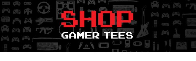 Shop Gamer Tees