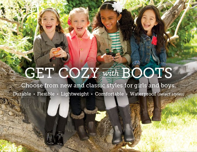 Get cozy with boots. Choose from new and classic styles for girls and boys. Durable  •  Flexible  •  Lightweight  •  Comfortable  •  Waterproof (select styles)