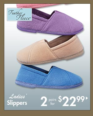 Slippers 2 for $22.99