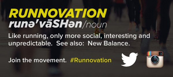 Join the movement. #Runnovation