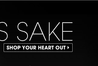 FOR KEEP´S SAKE. SHOP YOUR HEART OUT
