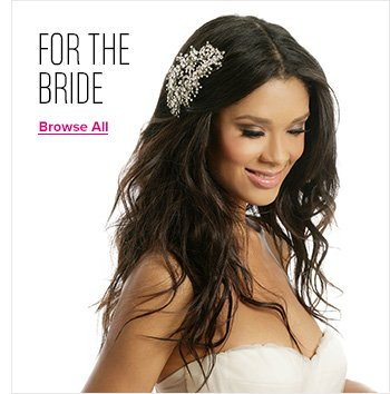 For the Bride - Browse All
