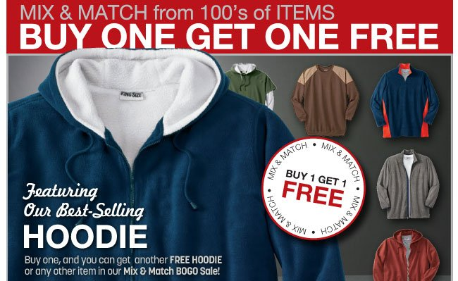 buy one get one free - mix and match from 100's of Items - featuring our best sellign hoodie - click the link below