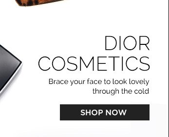 Dior Cosmetics. Brace Your Face to Look Lovely Through the Cold. Shop Now