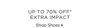 Up To 70% Off* Extra Impact
