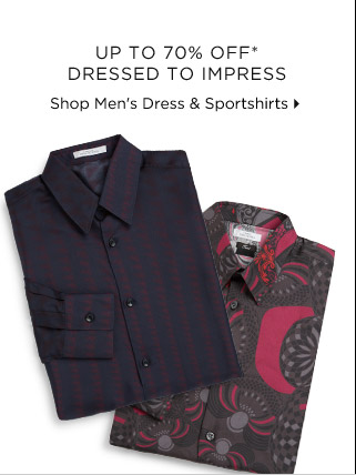 Up To 70% Off* Dressed To Impress