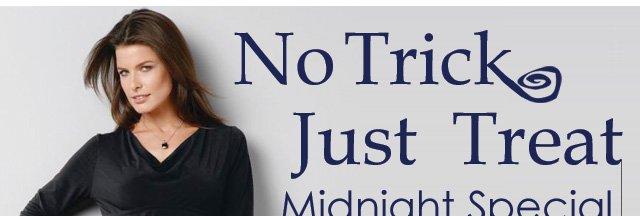 No Trick Just Treat - Midnight Special