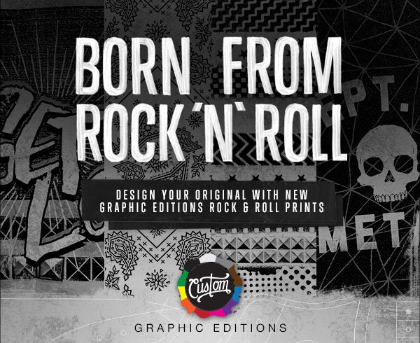 BORN FROM ROCK 'N' ROLL - DESIGN YOUR ORIGINAL WITH NEW GRAPHIC EDITIONS ROCK & ROLL PRINTS