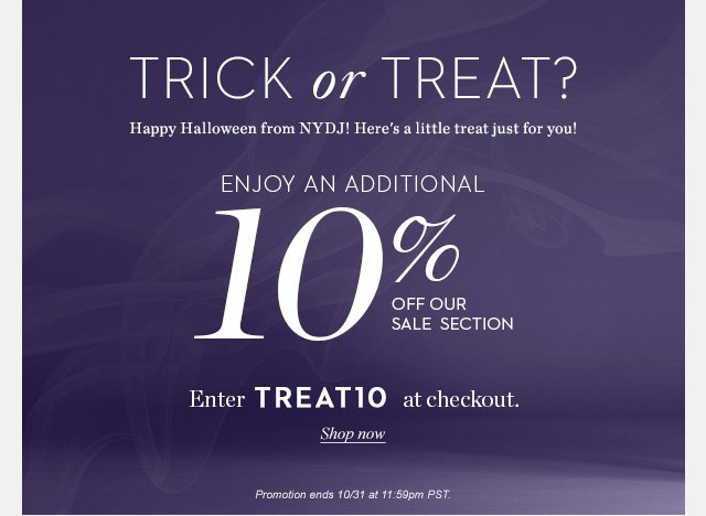trick or treat | 10% Off Sale