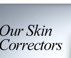 Our Skin Correctors