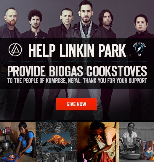 Help Linkin Park provide Biogas Stoves to the people of Nepal