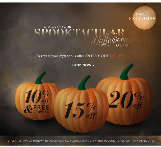 Discover your SPOOKTACULAR Halloween Saving