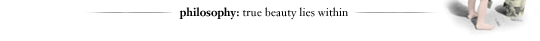 philosophy: true beauty lies within