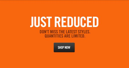 JUST REDUCED | SHOP NOW