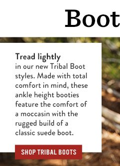 Boots for days - Shop Tribal Boots