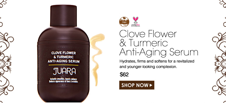 Vegan. Paraben-Free. Cruelty Free Clove Flower and Turmeric Anti-Aging Serum Hydrates, firms and softens for a revitalized and younger-looking complexion. $62.00 Shop Now>>