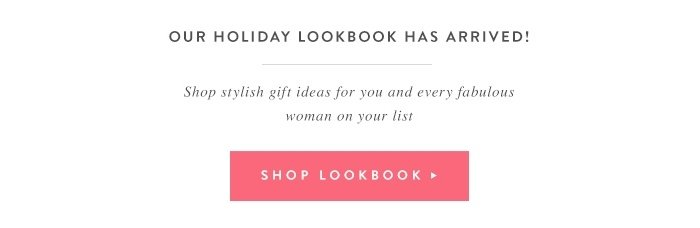 Our Holiday Lookbook Has Arrived!