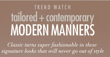 Tailored + Contemporary - Modern Manners