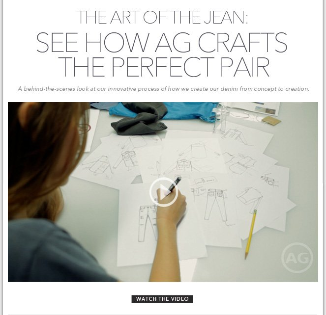 The Art Of The Jean: See How AG Crafts The Perfect Pair