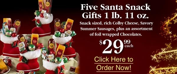 Five Santa Snack Gifts $29.99 each