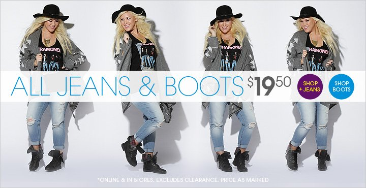 All Jeans & Boots $19.50