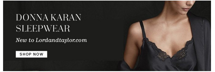 Donna Karan Sleepwear. Shop Now.
