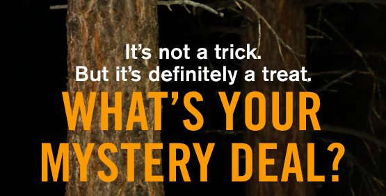 It's not a trick.  But it's definitely a treat. What's your mystery deal?