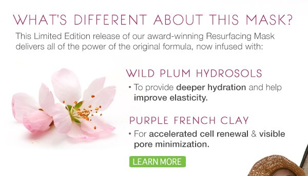 Powered by 2 new Limited Edition Ingredients, Learn More