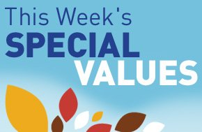 This Week's Special Values.