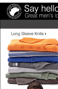 Say hello to John Bartlett! Great men's looks for any occasion  John Bartlett Consensus Long sleeve knit sport shirts