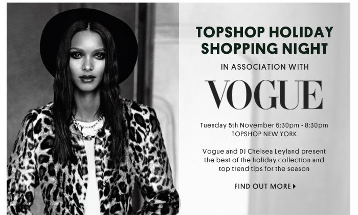 TOPSHOP HOLIDAY SHOPPING NIGHT - Find Out More