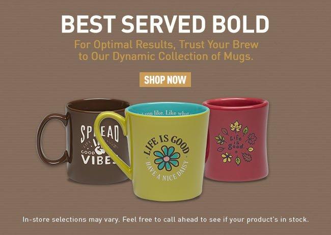 Shop the Life is good Coffee Mug Collection