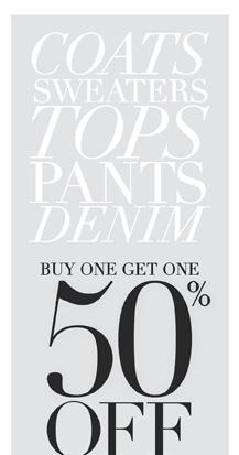 BOGO 50% off Sweaters, Tops, Pants, Denim!