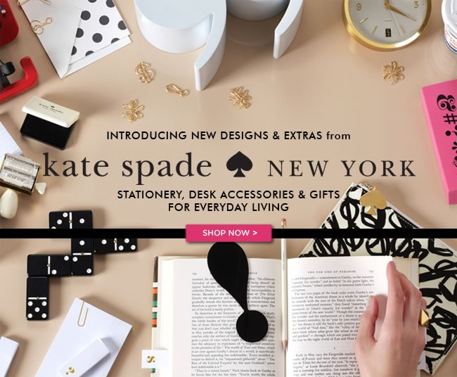 Introducing New Designs & Extras from 					KATE SPADE NEW YORK 					Stationery Desk Accessories & Gifts for Everyday Living