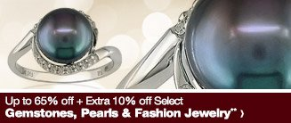 Up to 65% off + Extra 10% off Select Gemstones, Pearls & Fashion Jewelry**