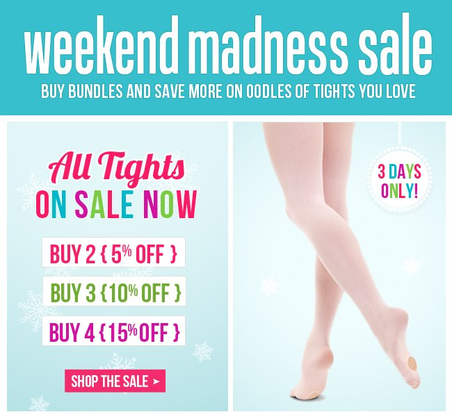Enjoy up to 15% off select tights this weekend.