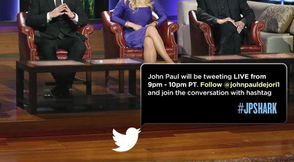 Follow @johnpauldejori1 to see live tweets from John Paul during the show, and join the conversation with hashtag #JPSHARK.