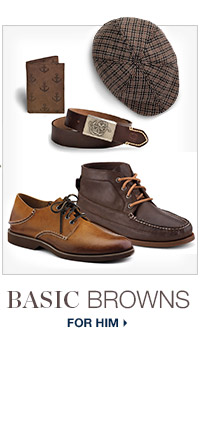 BASIC BROWNS FOR HIM