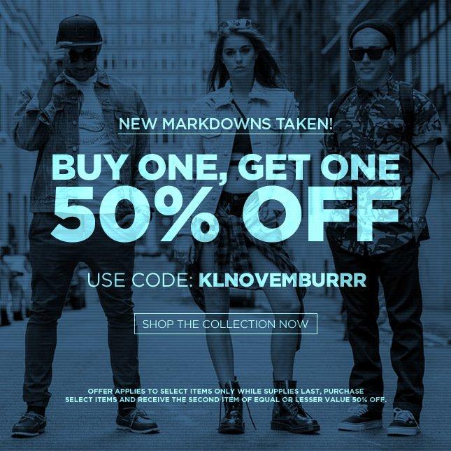 Buy One, Get One 50% Off!* | Use Code: KLNOVEMBURRR