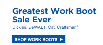 Greatest Work Boot Sale Ever   Dickies, DeWalt, Cat, Craftsman®   Shop Work Boots