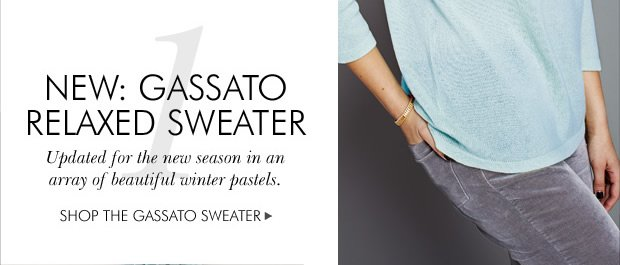 Download Images:  NEW STYLE: Gassato Cashmere Relaxed Sweater
