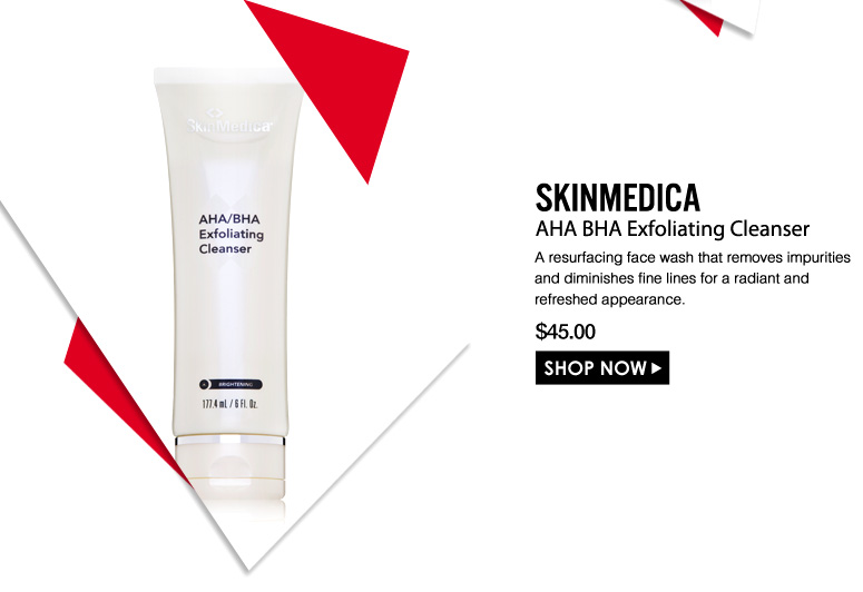 SkinMedica AHA BHA Exfoliating Cleanser  A resurfacing face wash that removes impurities and diminishes fine lines for a radiant and refreshed appearance. $45.00 Shop Now>>